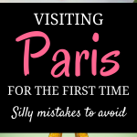 12 silly mistakes to avoid making in paris