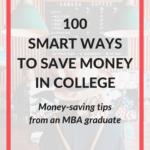 100 smart ways to save money in college