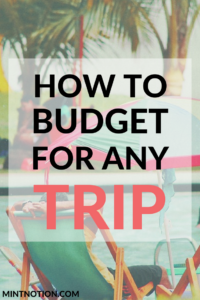 How To Budget For Any Trip