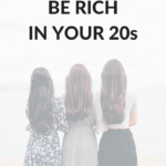 How to be rich in you 20s