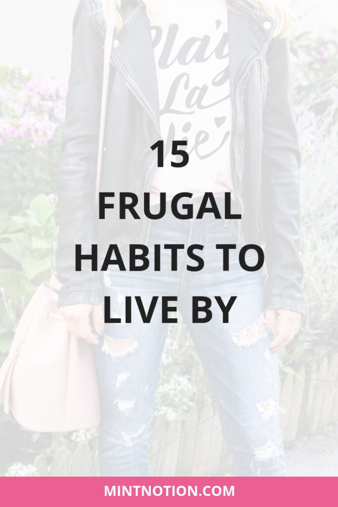 Frugal habits to live by