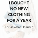 I bought no new clothing for a year
