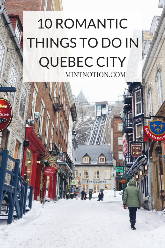 10 Romantic Things To Do In Québec City
