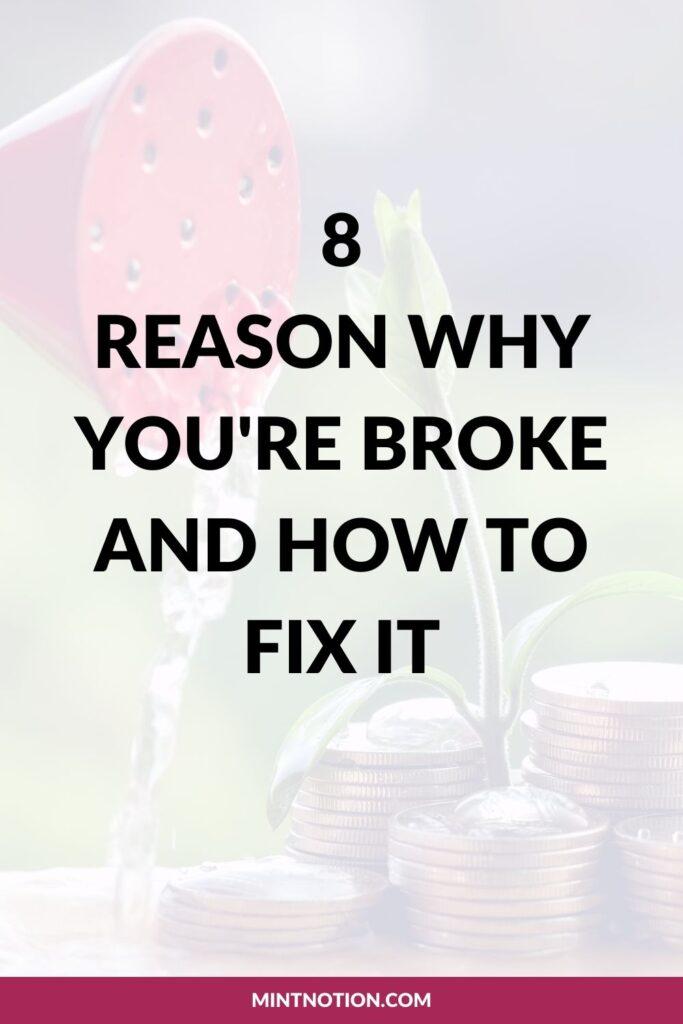 8 reasons why you're broke