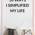 How I Simplified My Life
