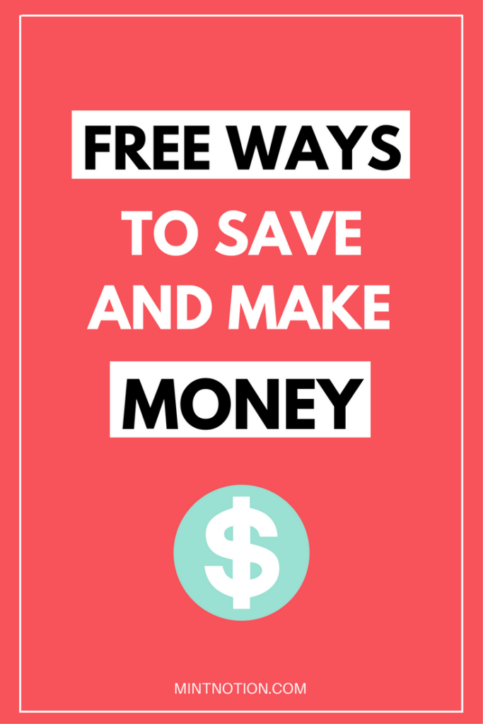 Free ways to save and make money