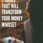 5 books that transformed my money mindset