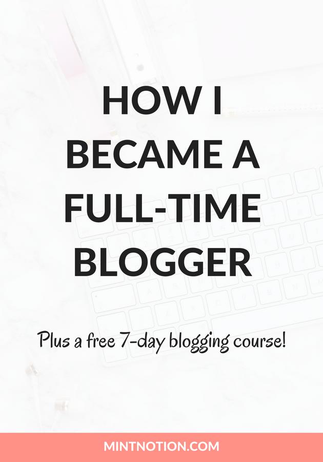 How I became a full-time blogger