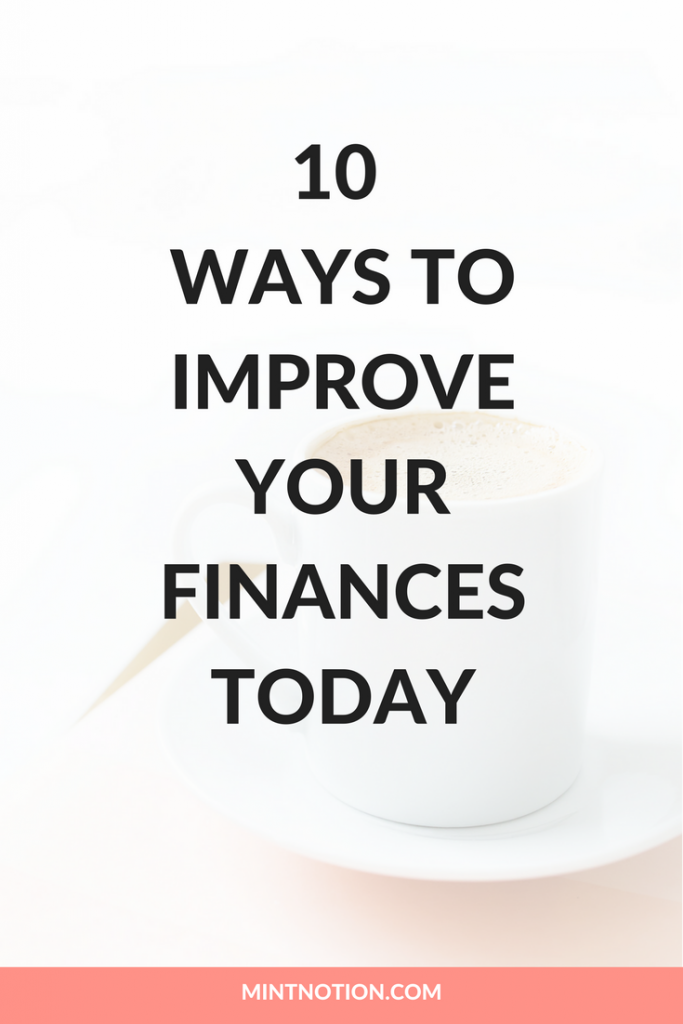 10 ways to improve your finances today