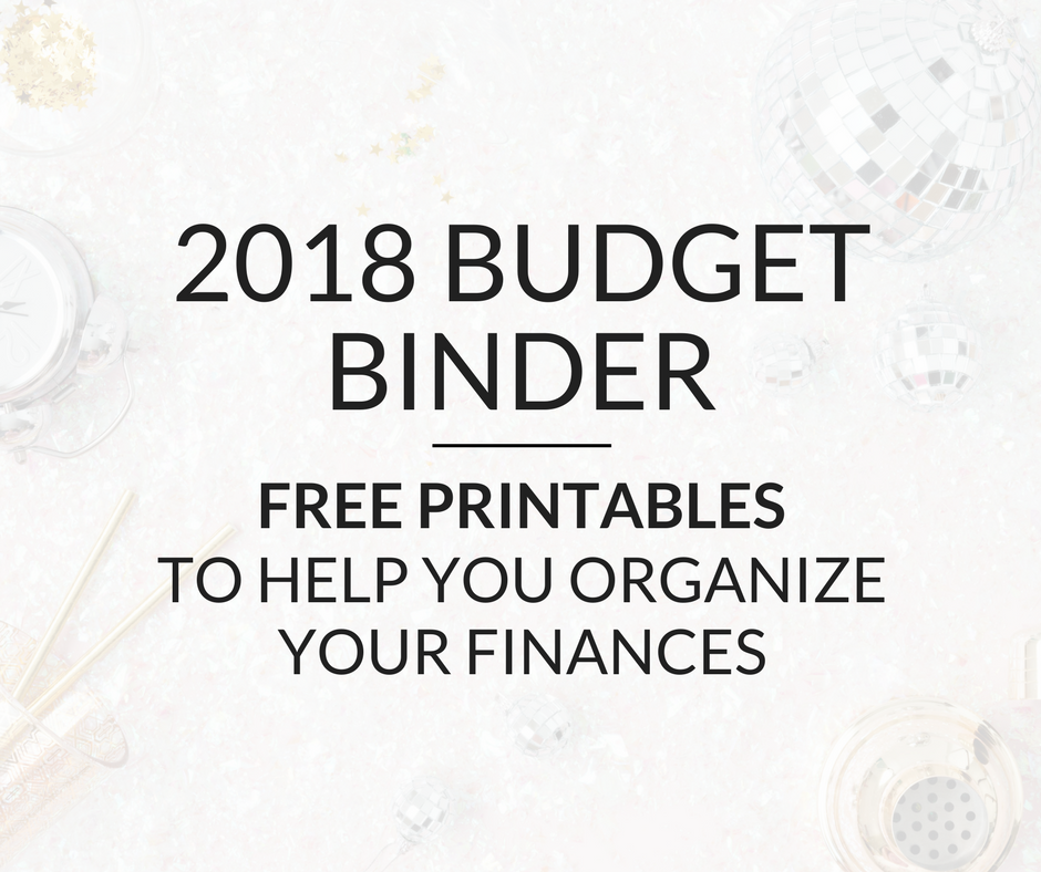 2018 budget binder printables organize your finances this year mint notion