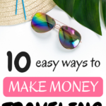 10 best ways to make money traveling