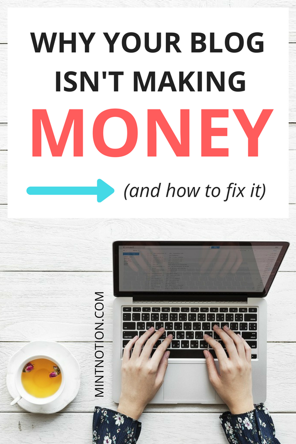 Why your blog isn't making money (and how to change it)