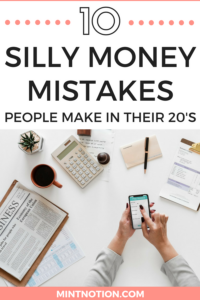 10 Silly Money Mistakes People Make In Their 20's