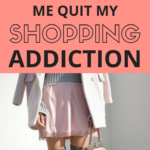 Shopping Addiction: 8 Tips That Helped Me Quit The Habit