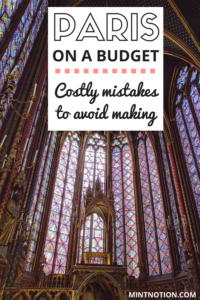 Paris on a budget: Costly mistakes to avoid making