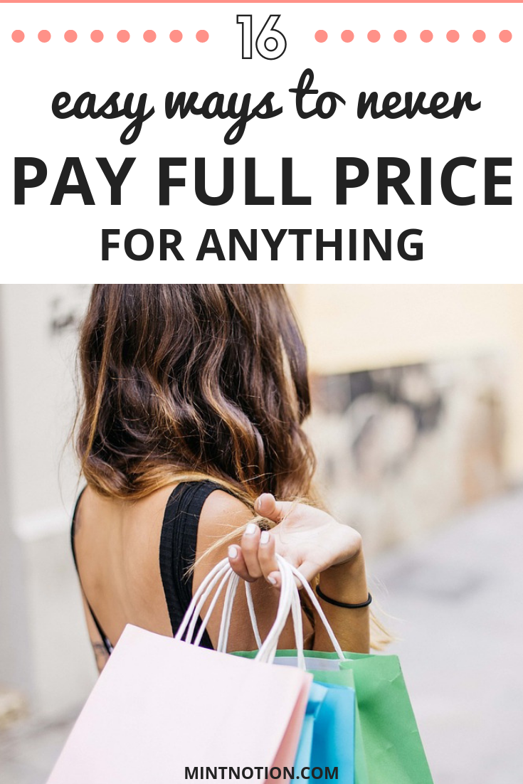16 Easy Ways To Never Pay Full Price For Anything (1)