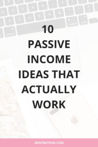 Passive income ideas that actually work