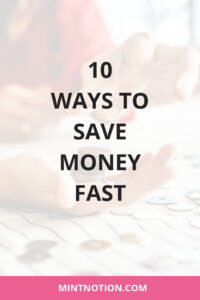 10 ways to save money fast