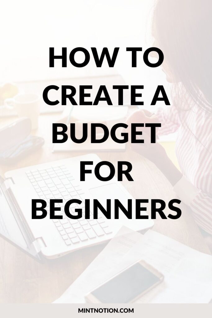 How To Create A Budget For Beginners