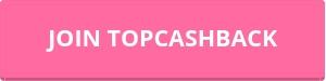 Earn cash back with Topcashback