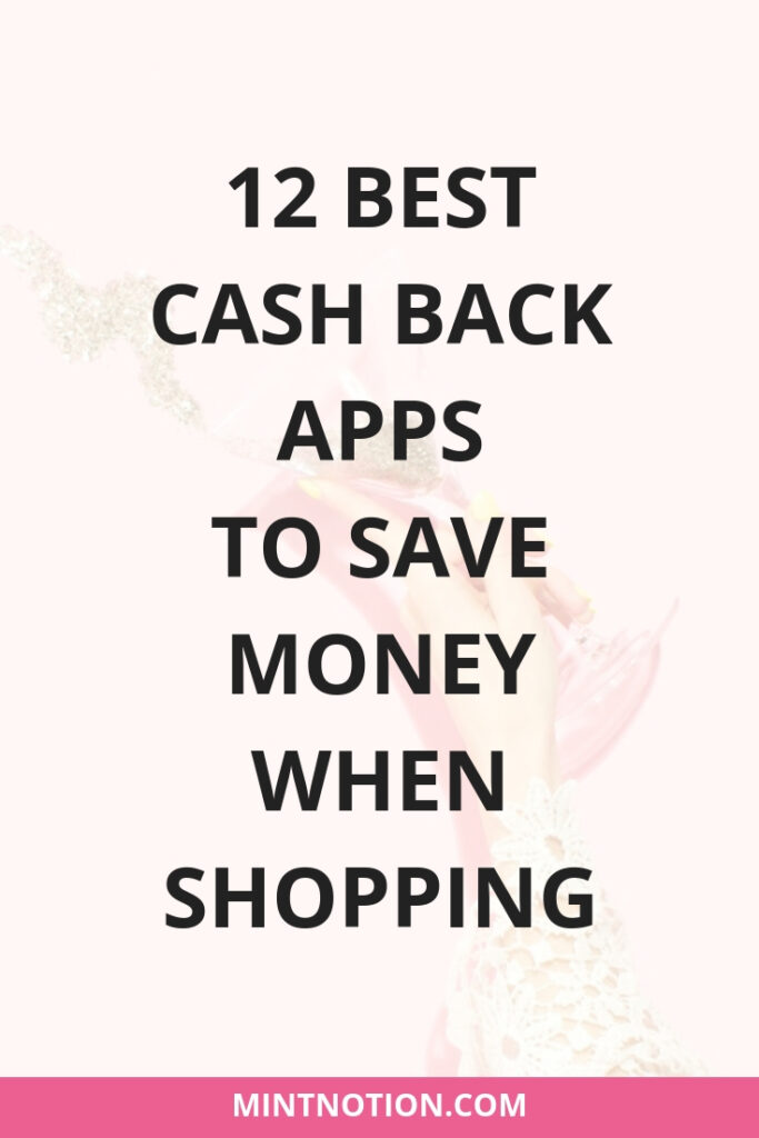 12 Best Cash Back Apps To Save Money When Shopping