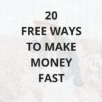 20 free ways to make extra money fast