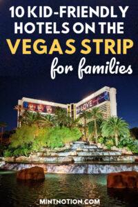 10 best kid-friendly hotels in Las Vegas