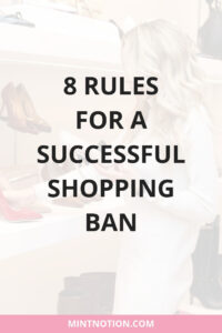 8 rules for a successful shopping ban