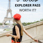 is the Paris Explorer Pass worth the cost