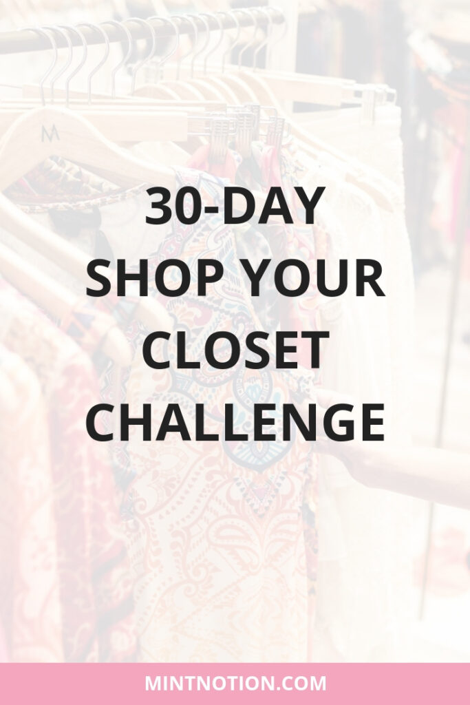 Shop Your Closet Challenge: How To Wear Everything In Your Wardrobe