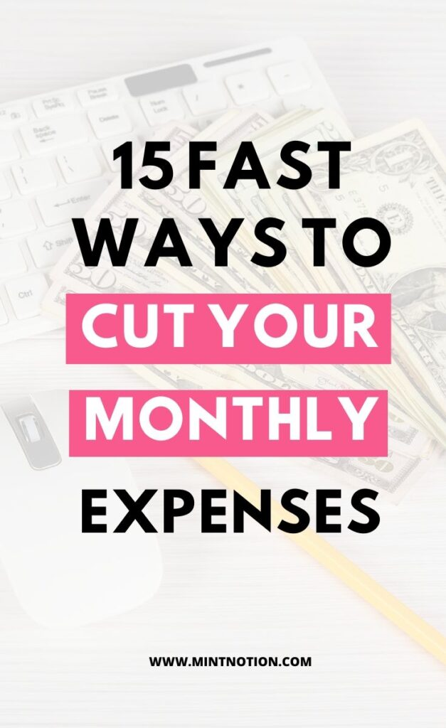15 fast ways to cut your monthly expenses